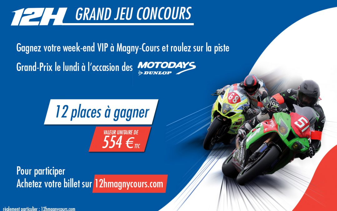 """Concours """"12 Week-end Magny-Cours – Dunlop Experience VIP"""""""