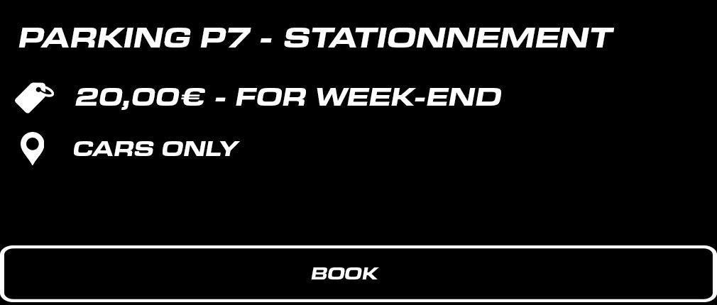 P7 – Stationnement voitures. 20 € forfait week-end. Voitures uniquement