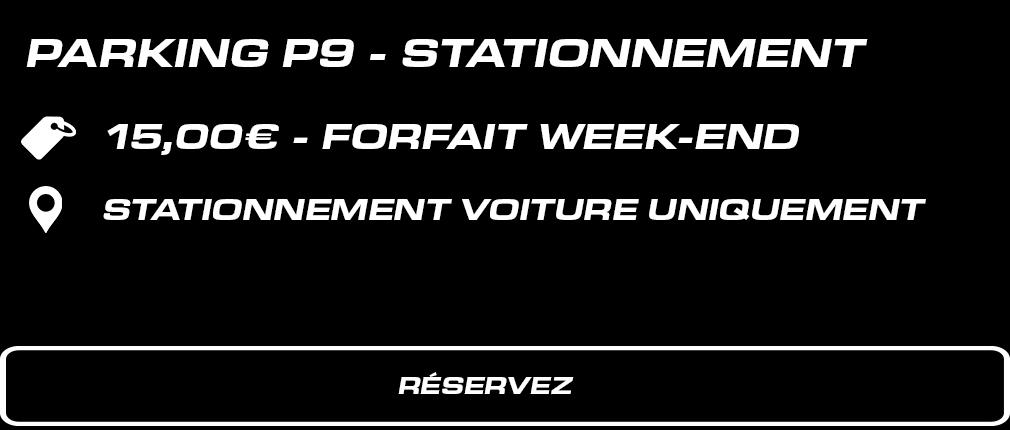 P9 – Stationnement voitures. 15 € forfait week-end. Voitures uniquement.
