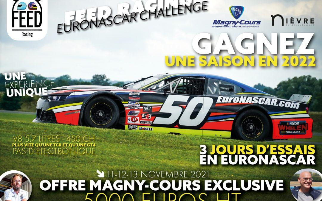 Offre spéciale Magny-Cours, FEED RACING EuroNASCAR Challenge – 8 Places sont encore à saisir !